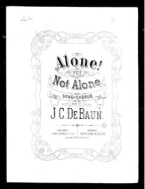 Alone, yet not alone [sheet music]