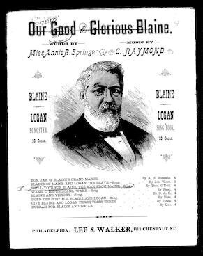 We'll vote for Blaine the man from Maine [sheet music]