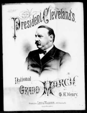 President Cleveland's national grand march [sheet music]