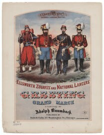 Ellsworth zouaves' and National lancers' greeting, grand march