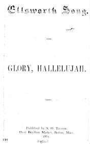Ellsworth song. Air: Glory, Hallelujah. Published by S. O. Thayer. Over Boylston Market, Boston, Mass. 1861