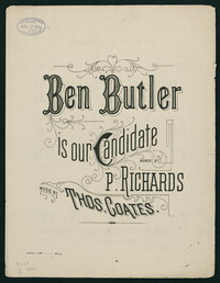 Ben Butler is Our Candidate [Sheet music]