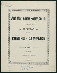 And That is How Benny Got In: A Song for the Coming Campaign. [Sheet music]