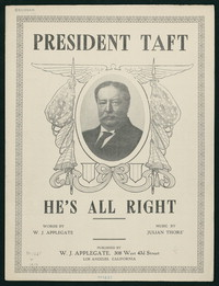President Taft, He's All Right [Sheet music]