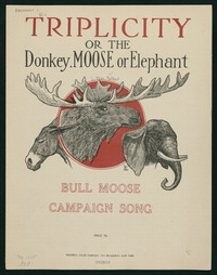 Triplicity, or Donkey, Moose or Elephant [Sheet music]