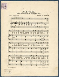 "Julep song: ""the good old mint julep for me"". [vocal score]"