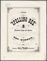 """Spelling bee"": humorous song and chorus. [vocal score]"