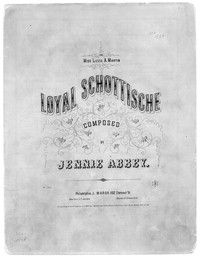 Loyal schottische [sheet music]
