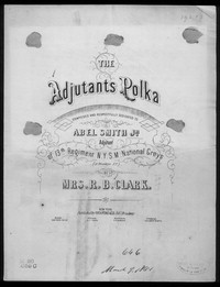 The Adjutants polka [sheet music]