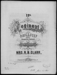 13th Regiment quick step [sheet music]
