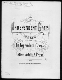 Independent greys waltz [sheet music]