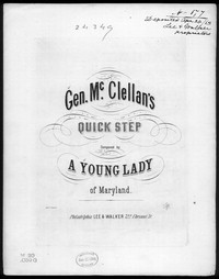 Gen. McClellan's quickstep [sheet music]