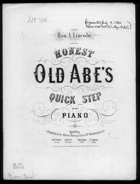 Honest old Abe's quick step [sheet music]