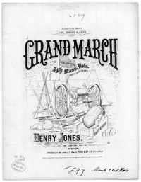 Grand march of the Fifty Fourth Mass. Vols. [sheet music]