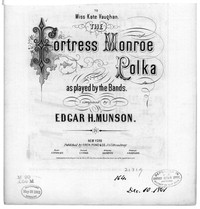 The Fortress Monroe polka [sheet music]