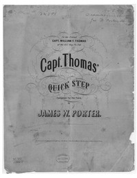 Capt. Thomas' quick step [sheet music]