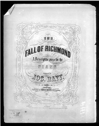 The Fall of Richmond [sheet music]