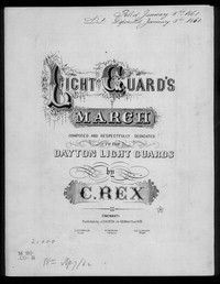 Dayton light guard march [sheet music]