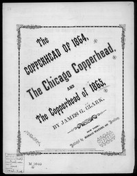 The Copperhead of 1865 [sheet music]