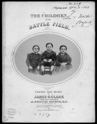 The Children of the battlefield [sheet music]