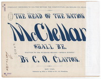 The Head of the nation McClellan shall be [sheet music]