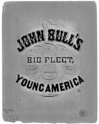 John Bull's big fleet [sheet music]