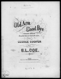 Old arm good bye [sheet music]