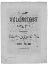 St. Louis volunteers' quick step [sheet music]
