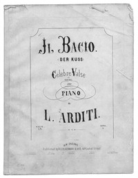 Il bacio (der kuss) [sheet music]