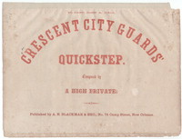 Crescent City guards' quickstep [sheet music]