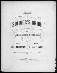 The Soldier's bride [sheet music]