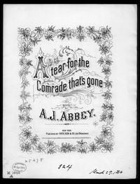 A tear for the comrade that's gone [sheet music]