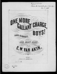 One more gallant charge, boys [sheet music]