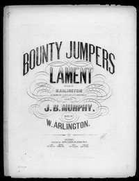 Bounty jumpers lament [sheet music]