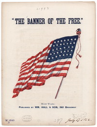 The Banner of the free [sheet music]