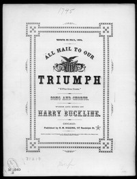 All hail to our triumph [sheet music]