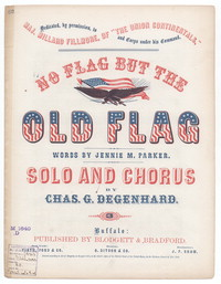 No flag but the old flag [sheet music]