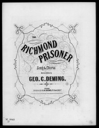 The Richmond prisoner [sheet music]