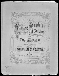 Nothing but a plain old soldier [sheet music]