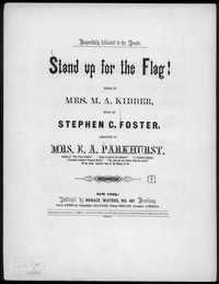 Stand up for the flag [sheet music]