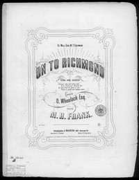 On to Richmond [sheet music]