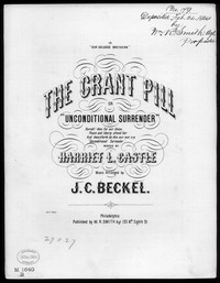 The Grant pill [sheet music]