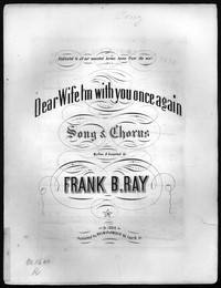 Dear wife I'm with you once again [sheet music]