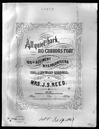All quiet! hark, no cannon's roar [sheet music]