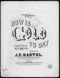 How is gold to day [sheet music]