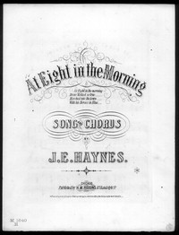 At eight in the morning [sheet music]