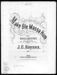 Make ole massa hum! [sheet music]