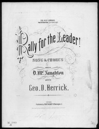 Rally for the leader [sheet music]