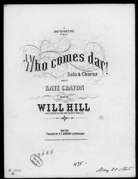 Who comes dar? [sheet music]