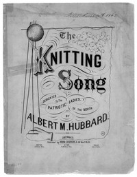 The Knitting song [sheet music]